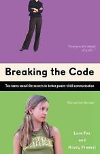Breaking the Code: Two Teens Reveal The Secrets To Better Parent-Child Communica