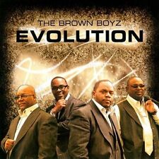 Evolution, BROWN BOYZ, New