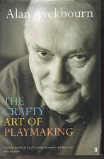 ALAN AYCKBOURN - The Crafty Art Of Playmaking H/B D/J Play Writing