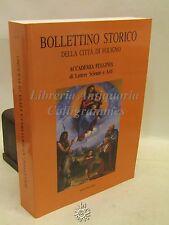SCIENZE LETTERATURA ARTE PITTURA - BOLLETTINO STORICO XXXVII, Foligno 2014