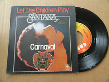 "DISQUE 45T DE  SANTANA   "" LET THE CHILDREN PLAY  """
