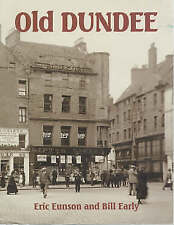 Old Dundee by Eric Eunson, Bill Early (Paperback, 2002)