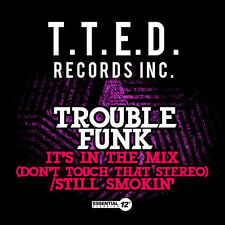 Trouble Funk - It's in the Mix (Don't Touch That Stereo) / Still [New CD] Manufa