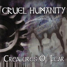 CRUEL HUMANITY - Creatures Of Fear CD Emperor Borknagar Gehenna Carcass
