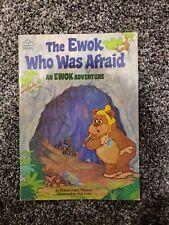 The Ewok Who Was Afraid (An EWOK Adventure, Happy House)