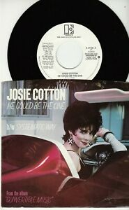 JOSIE COTTON - HE COULD BE THE ONE - PROMO MINT 45 WPS - UNPLAYED NEW