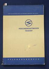"""Pflegehandbuch für den Personenkraftwagen """" Trabant""""  112 Bilder 1963 Technik js"""