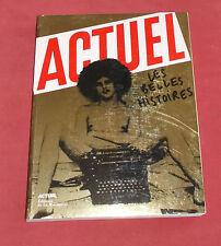 LIVRE ACTUEL LES BELLES HISTOIRES  EDITION LA MARTINIERE 2011
