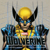 The World According to Wolverine, Manning, Matthew K., New, Book
