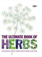 The Ultimate Book of Herbs by Lisa Thomas Book