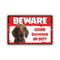 Beware Guard Dachshund Dog On Duty Novelty Aluminum Metal 8x12 Sign