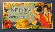 Old Vintage 1920's - NELLY'S - Creme Aux Fruits - French - Dessert LABEL