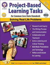 Project-Based Learning Tasks, Grades 6 - 8 : For Common Core State Standards...