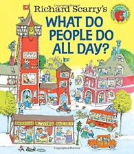 Richard Scarry's What Do People Do All Day? by Richard Scarry (Hardcover, 2015)