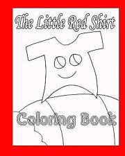 The Little Red Shirt Coloring Book by Ruth Mason (2015, Paperback)