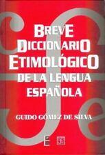 Breve diccionario etimolgico de la lengua espaola : 10 000 artculos, 1 300 famil