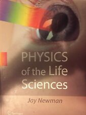 Physics of the Life Sciences by Jay Newman (2008, Hardcover)