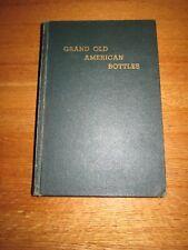 1964 GRAND OLD AMERICAN BOTTLES HARD BACK BOOK 1 OF 1000 1st EDITION FREEMAN