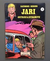 Jari n°2. Guitare & Dynamite. Bedescope 1978