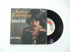 "Burton Cummings/Stand Tall - Disco Vinile 45 Giri 7"" STAMPA  ITALIA 1976"