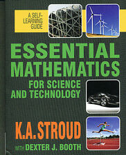 Essential Mathematics for Science and Technology by K.A. Stroud With D.J. Booth
