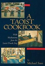A Taoist Cookbook : Eighty-One Recipes with 81 Meditations of Lao-Tzu by...