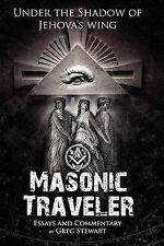 NEW Masonic Traveler by Gregory B Stewart