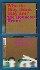 ROBOCOP KRAUS Who Do They Think They Are?CD EP In Fact You're Just Fiction VIDEO