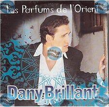 DANY BRILLANT LES PARFUMS DE L'ORIENT CD SINGLE neuf