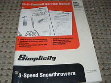 Simplicity 3 Speed Snowthrowers Do It Yourself Service Manual