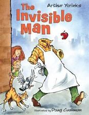 The Invisible Man by Yorinks, Arthur