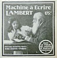 PUBLICITÉ DE PRESSE 1907 LA LAMBERT MACHINE A ÉCRIRE 175 Frs