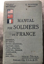 "WWI ""Manual for American Soldiers in France"" 103 Pages-100% Unmarked! See Pics!"