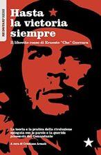 """HASTA LA VICTORIA SIEMPRE - Il libretto rosso di Ernesto """"Che"""" Guevara"""