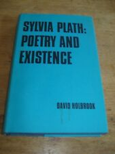 Sylvia Plath: Poetry and Existence Holbrook David, 1976 First edition Hardback
