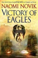 Victory of Eagles (Temeraire, Book 5) by Naomi Novik