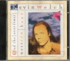 Kevin Welch & The Overtones - Western Beat Cd Eccellente
