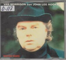 VAN MORRISON con JOHN LEE HOOKER cd single Wasted years / In the forest 1993