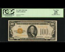 1928 $100 GOLD CERTIFICATE  VF 25 PCGS