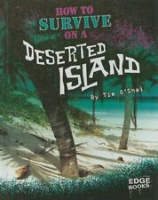 How to Survive on a Deserted Island (Prepare to Su