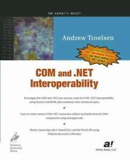 COM and .NET Interoperability by Troelsen, Andrew in Used - Good