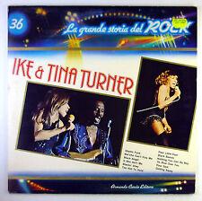 """12"""" LP - Ike & Tina Turner - La Grande Storia Del Rock 36 - k6090"""