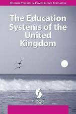 The Education Systems of the United Kingdom (Oxford Studies in Comparative Educ