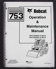 Bobcat 753 Skid Steer Operation & Maintenance Manual Operator/Owner's 3 #6900969