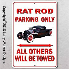 Rat Rod Parking only Aluminum sign with All Weather UV Protective Coating