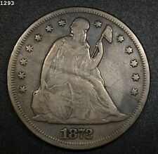 """1872 Liberty Seated Dollar """"F/VF"""" *Free SH After 1st Item*"""