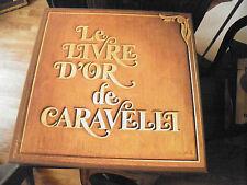 le livre d'or de Caravelli - coffret de 9 disques CBS n° série SPR 960