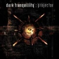 """DARK TRANQUILLITY """"PROJECTOR"""" CD RE-RELEASE NEW"""