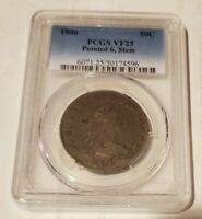 1806 US Draped Bust 50C PCGS VF25 Pointed 6, Stem