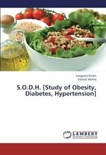S.O.D.H. [Study of Obesity, Diabetes, Hypertension]. Sangeeta 9783659394621.#*=